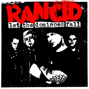 rancid-let-the-deminoes-fall